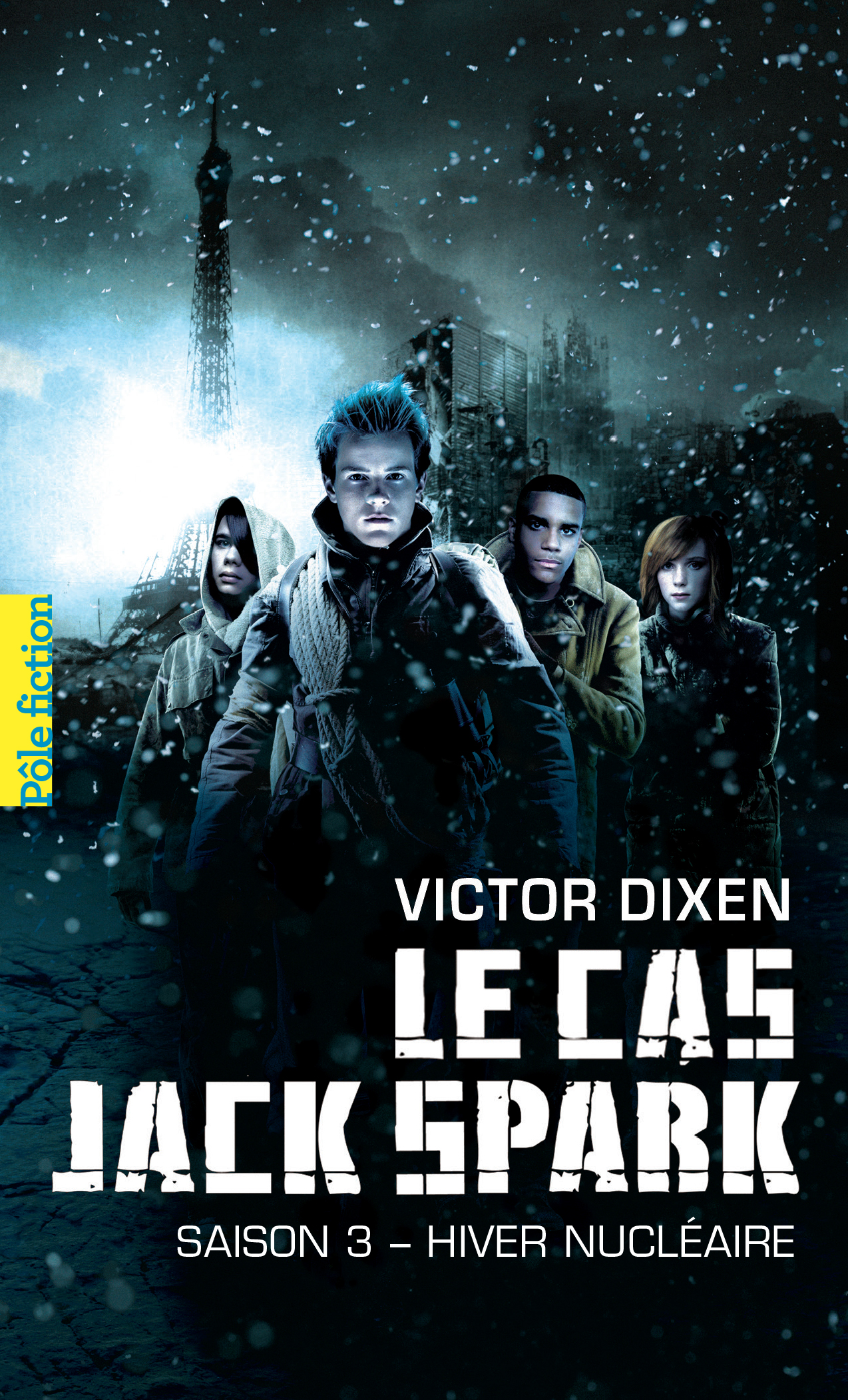 Jack Spark 3 - Hiver nuclaire - Gallimard Pole Fiction.jpg