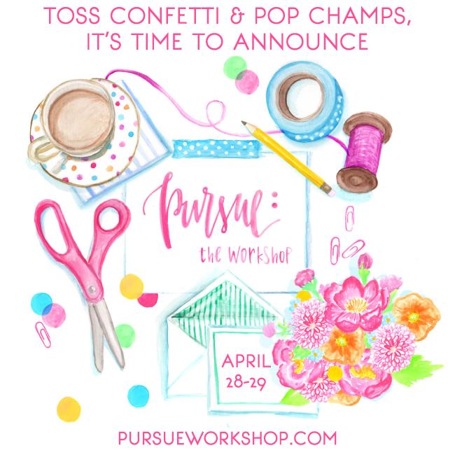 Pursue: The Workshop