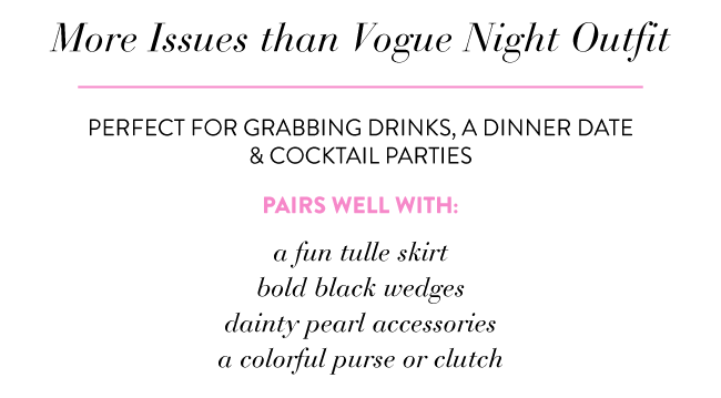 More Issues Than Vogue Night Outfit | Simply Jessica Marie