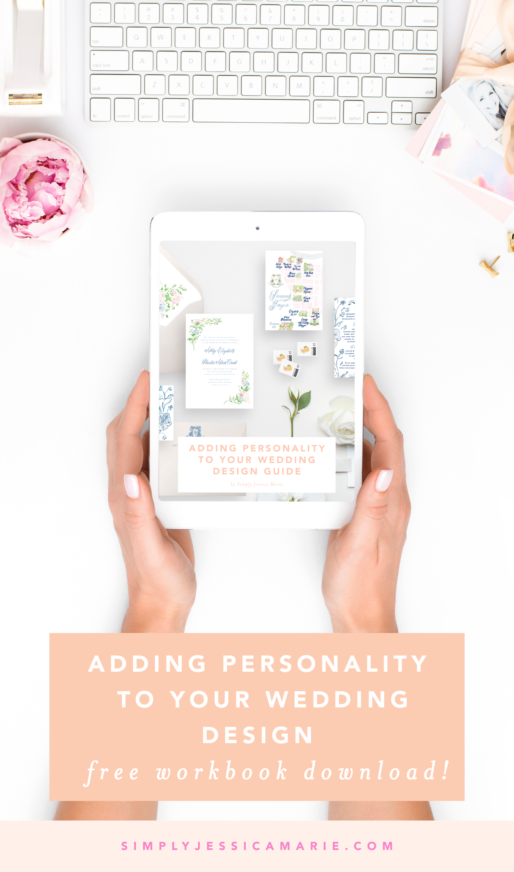 Adding Personality to Your Wedding Design | Free Workbook Download | Simply Jessica Marie.