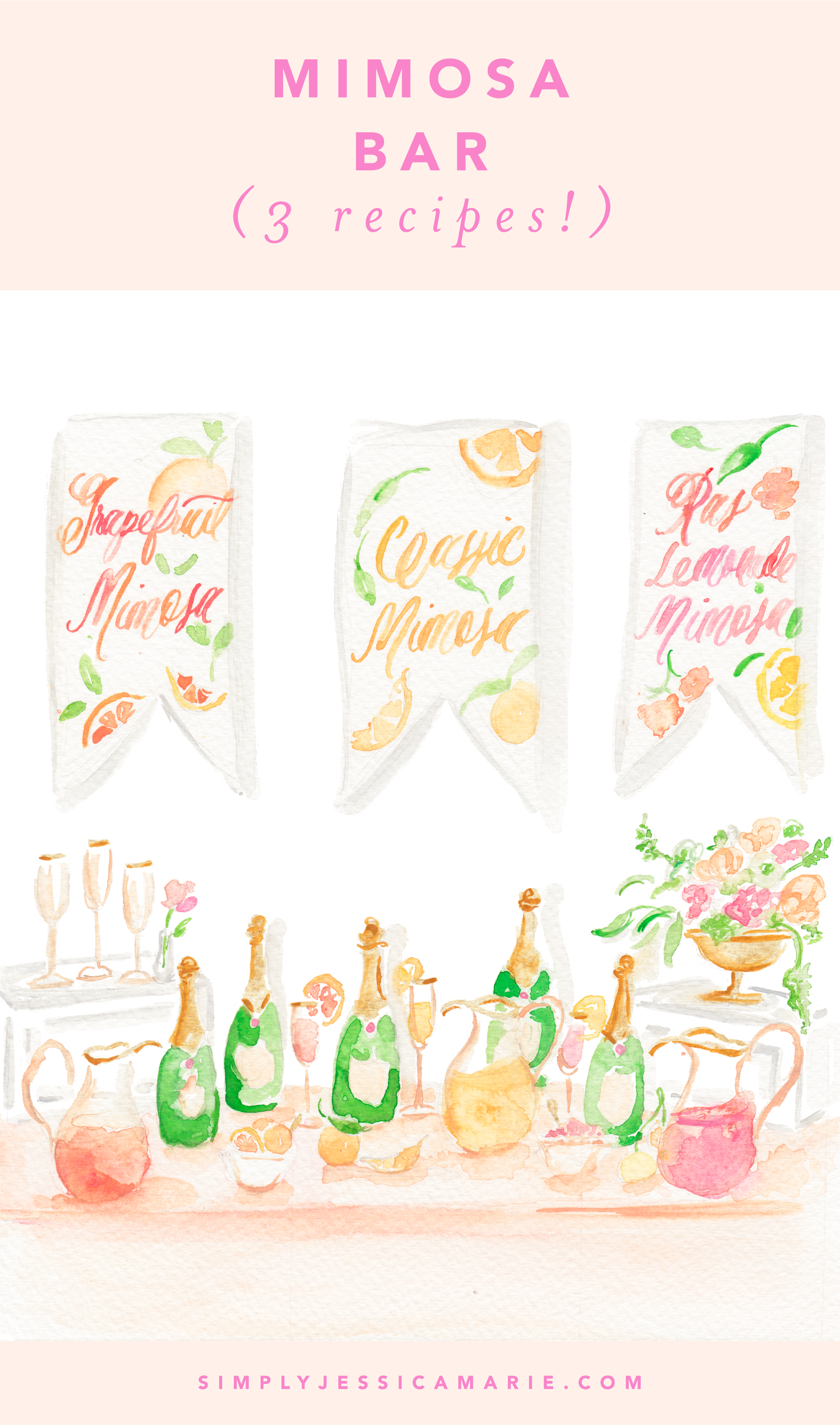 How to Make a Mimosa Bar | 3 Recipes | Watercolor Cocktail Painting by Simply Jessica Marie | SJM 2018 Cocktail Calendar