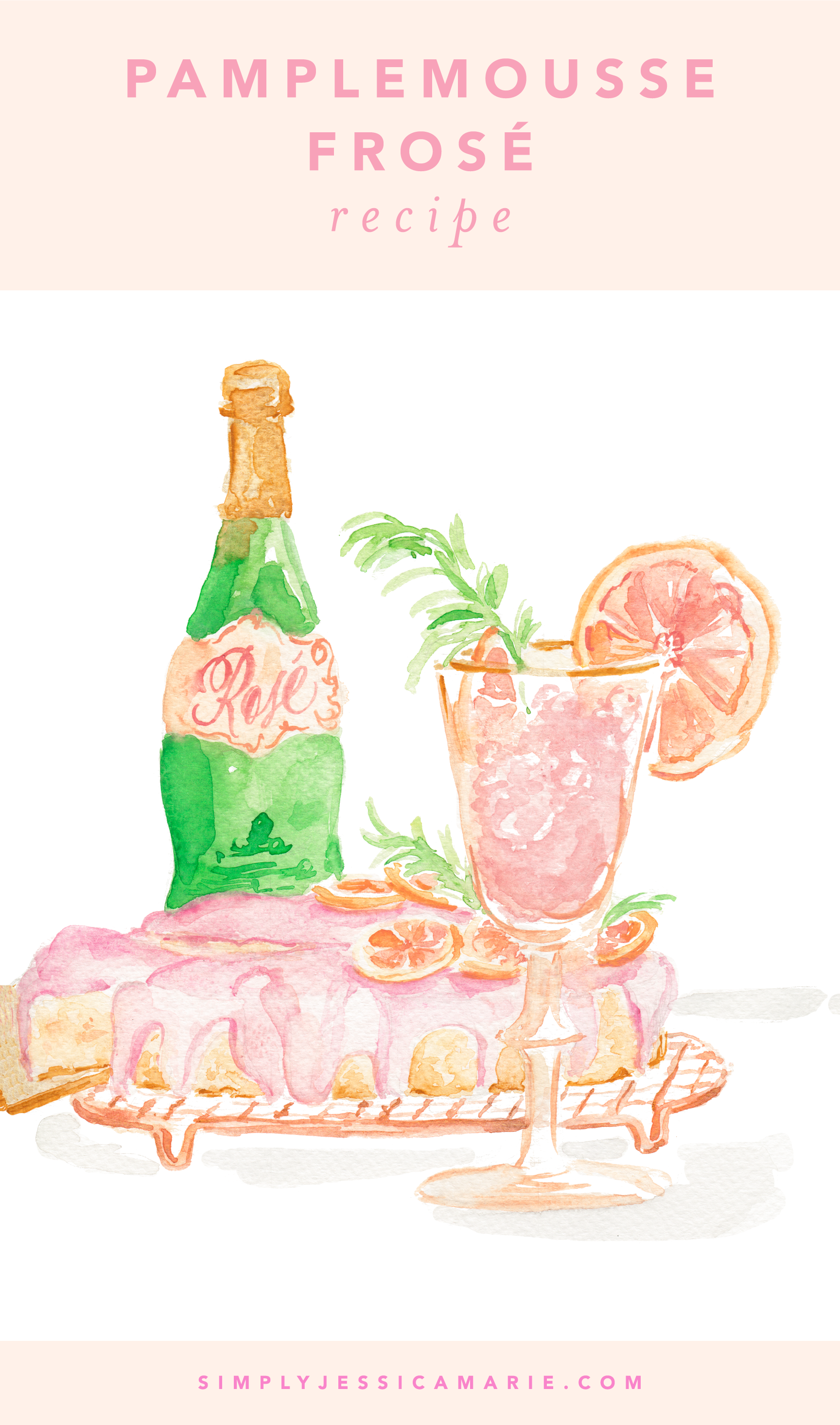 Pamplemousse Frose Recipe | Watercolor Cocktail Painting by Simply Jessica Marie | SJM 2018 Cocktail Calendar