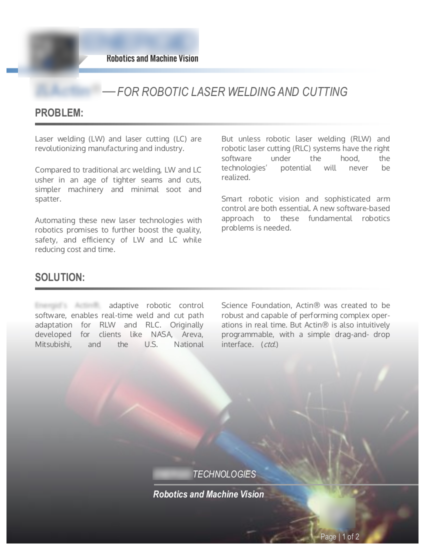 • client:  Robotics & machine vision startup •  objective:  achieve market leadership in key industry   • subjects:  Robots, robotic manufacturing, computer vision