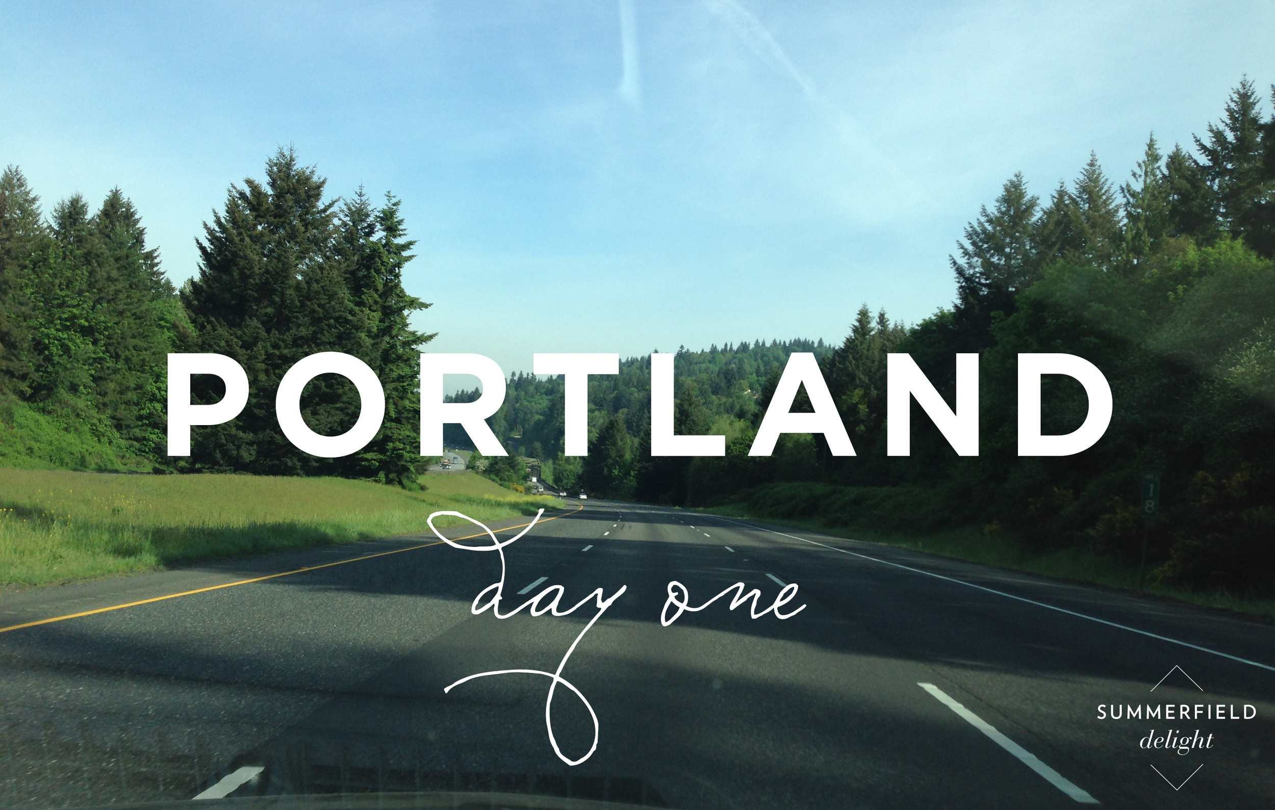 Summerfield Delight | Porland Day 1
