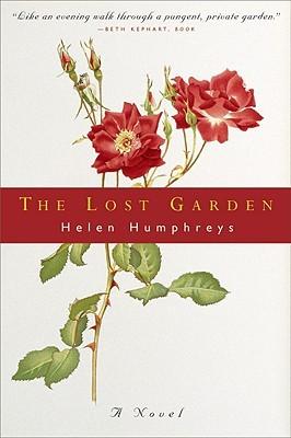 - The Lost Garden byHelen Humphreys