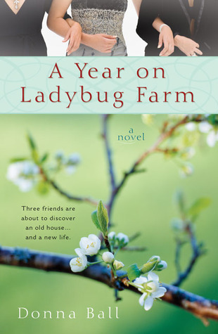 - A Year on Ladybug Farmby Donna Ball