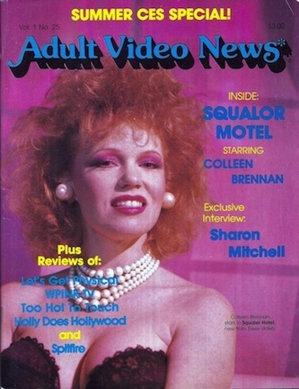 """I remember when the AVN hit the stands. I had no idea I was going on the cover. Everybody else's AVN cover was always a nice hot glamor shot. Mine was from ' Squalor Motel ,' a freaky  little film in which everybody looked  bizarre. It still makes me giggle,"" 1985."