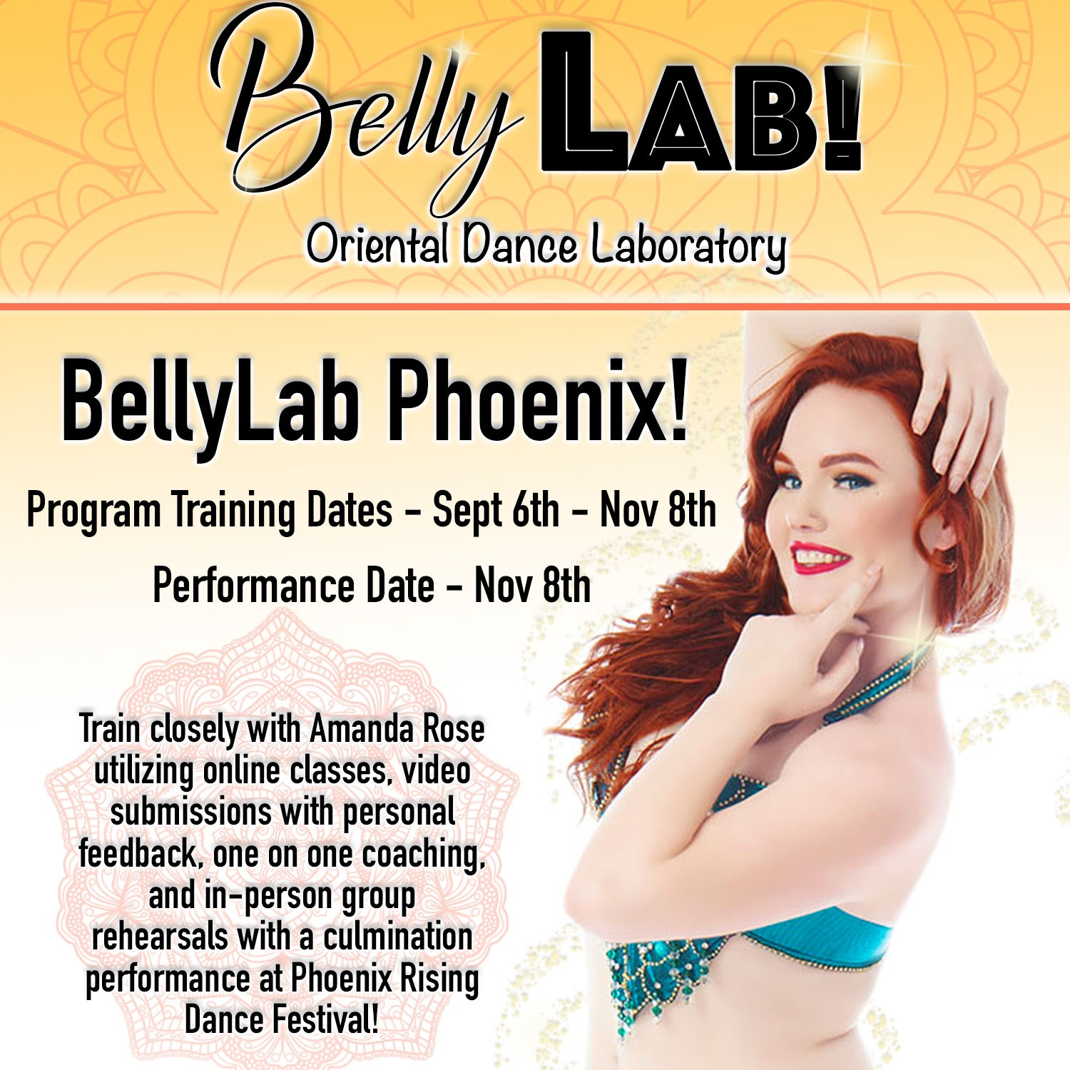 BellyLab Phoenix - BellyLab @ Phoenix Rising Dance FestivalPhoenix, AZ USAThis BellyLab project is a 2.5 month program that will culminate with a performance in the Phoenix Rising Dance Festival Gala Show! More info coming soon!