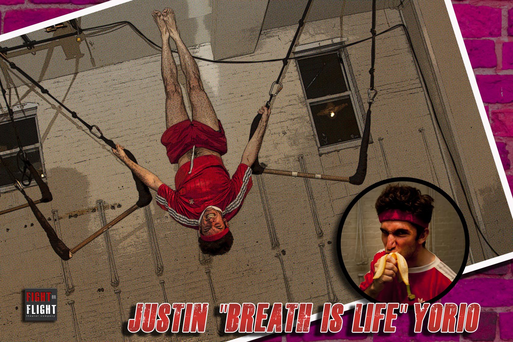 """JUSTIN """"BREATH IS LIFE"""" YORIO"""