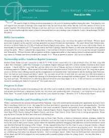 Read our Summer 2013 Field Report here.