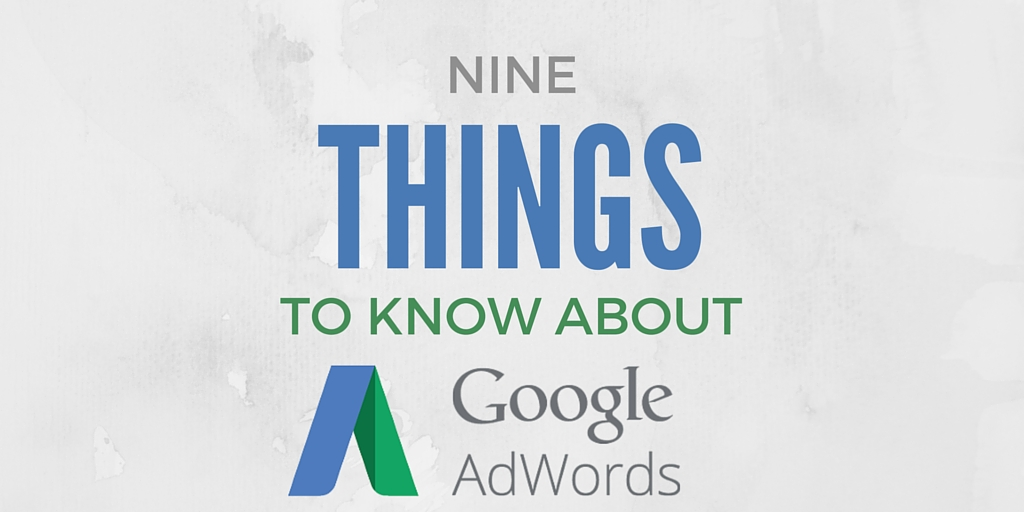 things to know about adwords