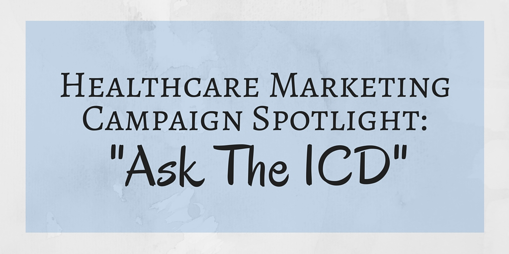 healthcare marketing campaign spotlight