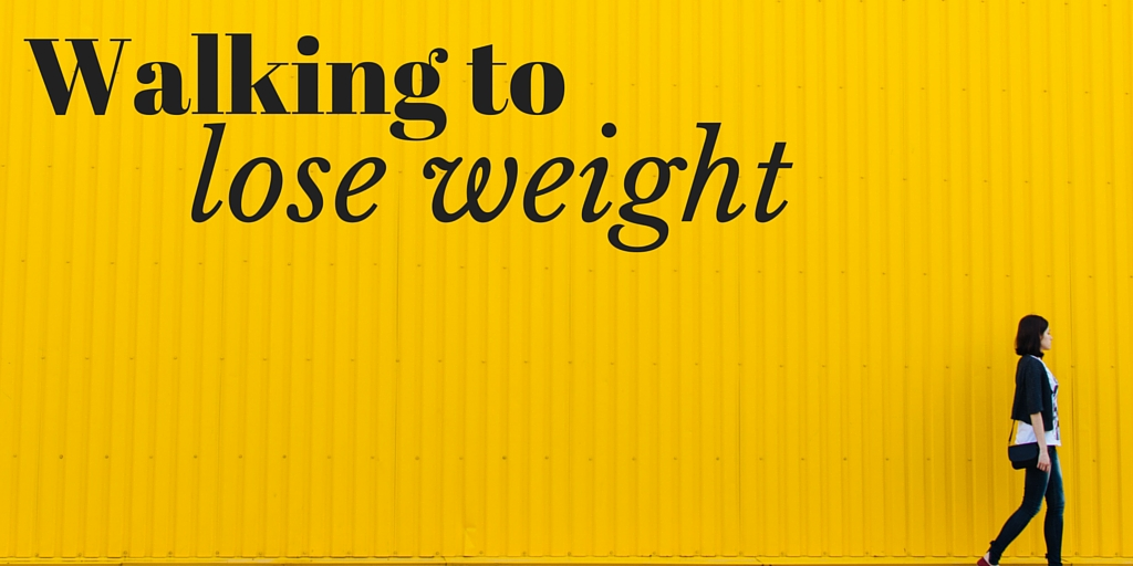 walking to lose weight: how to get your ideal body weight