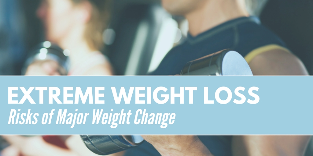 Extreme Weight Loss: Risks of Major Weight Change
