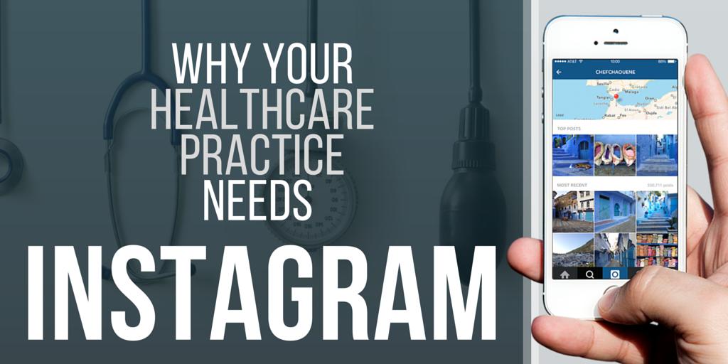 Why your healthcare practice needs Instagram