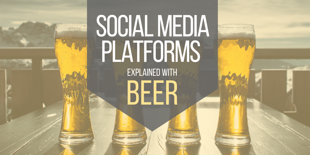 Social media platforms explained with beers