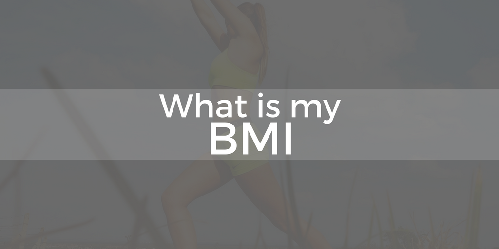 What is my BMI?