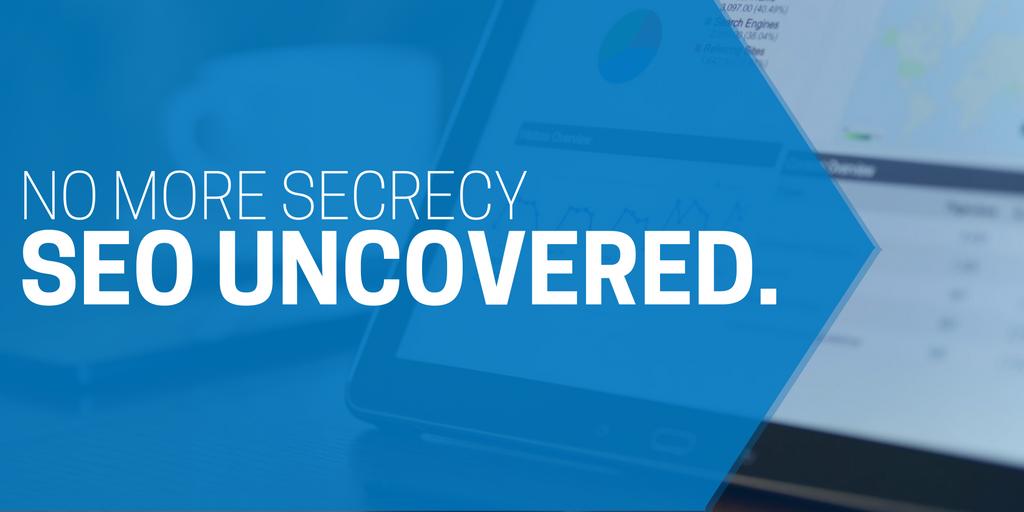 No more secrecy: SEO Uncovered