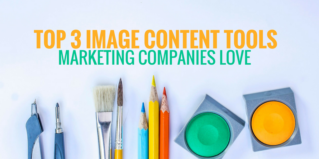 how to edit images online, top 3 image content tools marketing agencies love