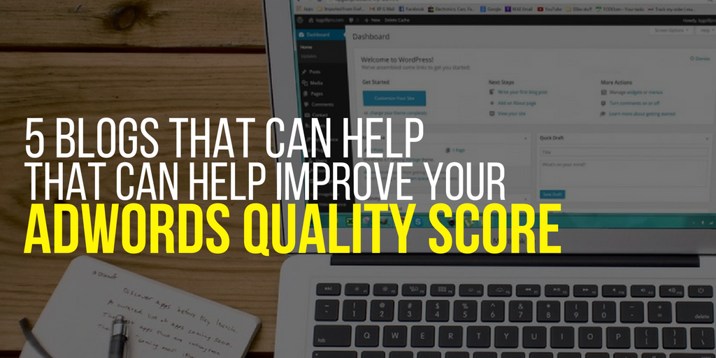 5 Blogs That Can Help Improve Your Adwords Quality Score