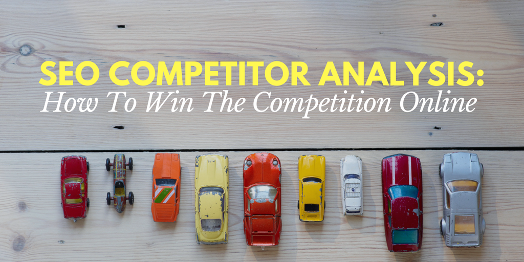 SEO Competitor Analysis: How To Win The Competition Online, search engine optimization healthcare, healthcare competitor analyis