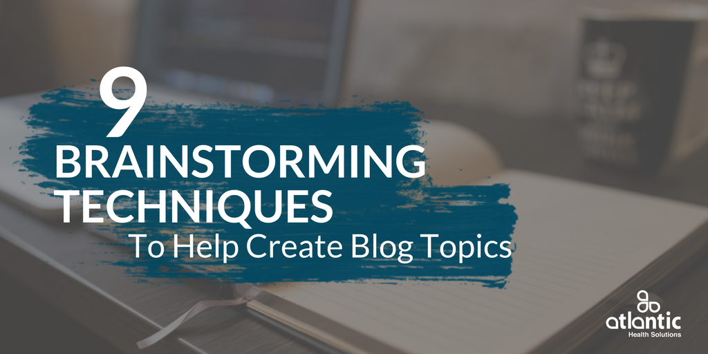 blog topic ideas, brainstorming techniques, new content ideas, content marketing