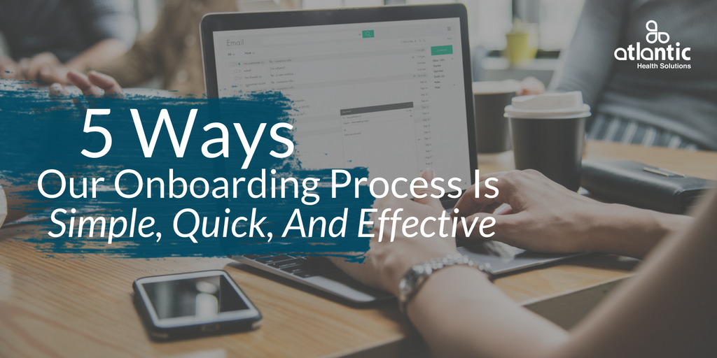 onboarding process, healthcare marketing, marketing strategy,