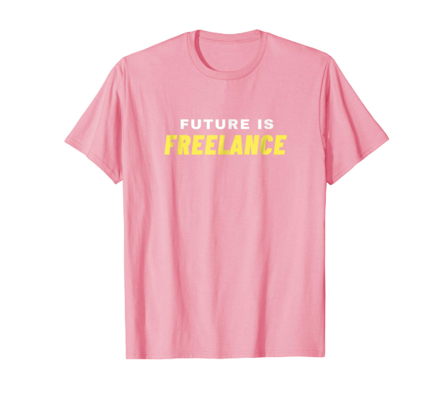 FUTURE IS FREELANCE TEE  $14.99