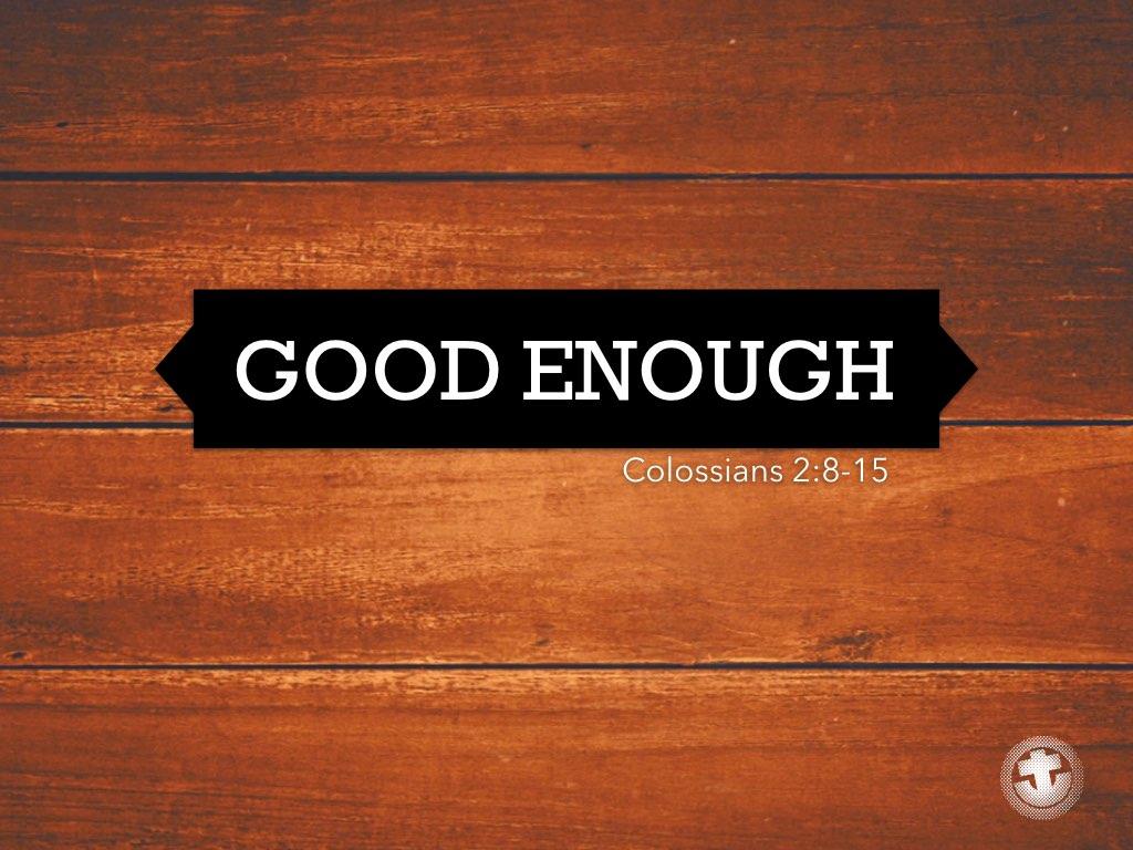 Good_Enough.001.jpeg