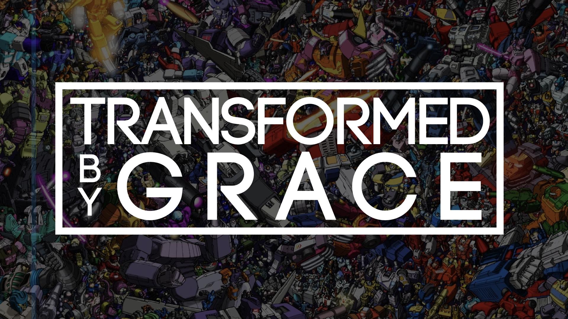 transformed_by_grace.003.jpeg