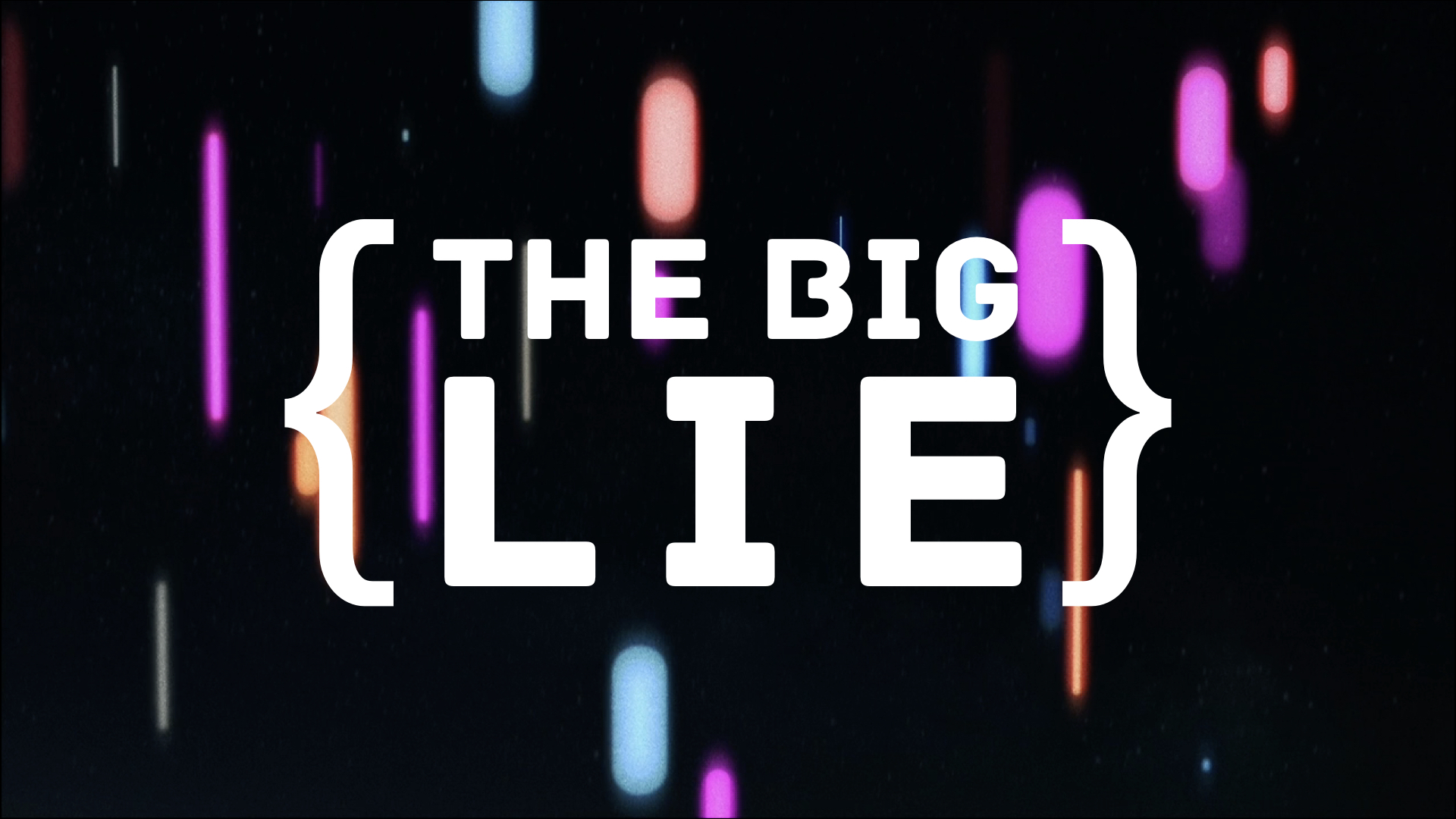 the big lie.001.jpeg