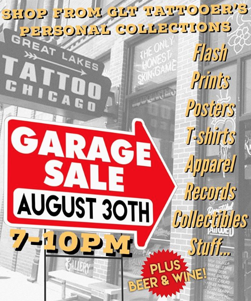 GLT GARAGE SALE!!! Our tattooers will be set up in our gallery selling stuff from their personal collections. Everything from prints, records, t-shirts and more! Priced to sell!  August 30 from 7-10PM! Open bar with beer, cider and cocktails!