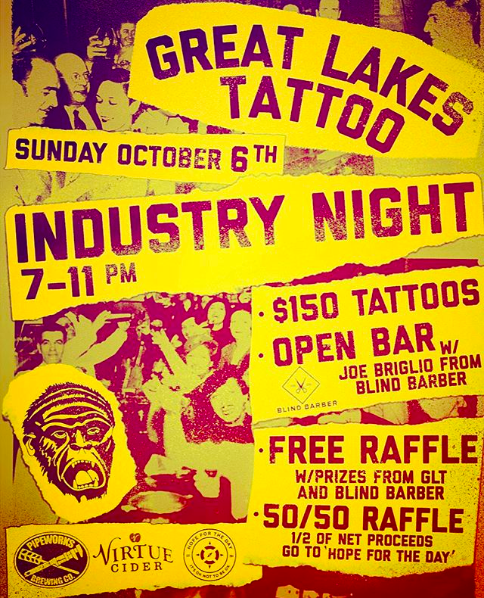 INDUSTRY NIGHT - Great Lakes Tattoo's Industry Night is this Sunday!In appreciation of our bar, restaurant, and all of our friends who work in hospitality, Great Lakes Tattoo is proud to host our first Industry Night!!Sunday, October 6, we will be extending our hours until 11 PM with tattooing upstairs and drinks and vendors downstairs. Find out more here!