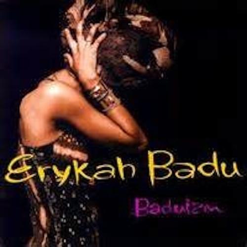 Artist: Erykah Badu   Project: Baduizm   Label/Release Date:  Universal/Kedaar Ent./1997   Song(s): Drama   Credit: Composer