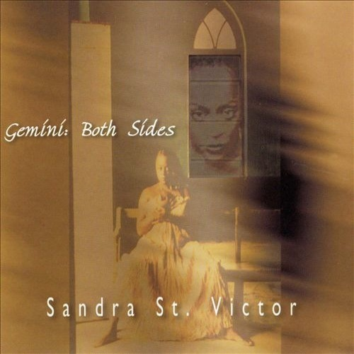 Artist:  Sandra St. Victor   Project:  Gemini: Both Sides   Label/Release Date:  Manami/2001   Song(s):  Dizzy   Credit:  Composer