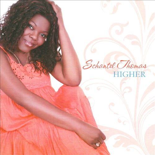 Artist:  Schantel Thomas   Project:  Higher   Label/Release Date:  TMG/2009   Song(s):  All songs     Credit:  Composer, Recording & Mixing