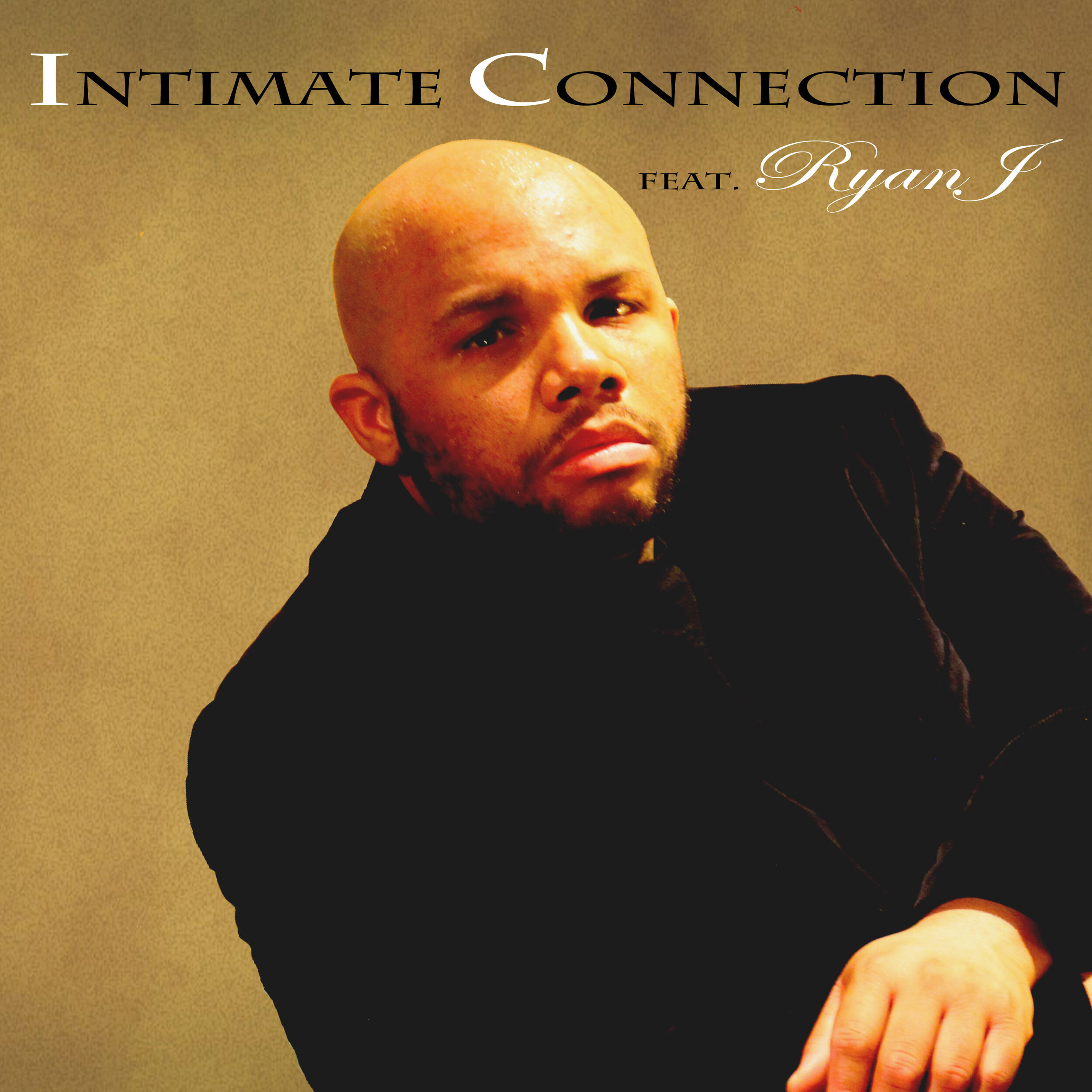 Artist:  Ryan J   Project:  Intimate Connection   Label/Release Date:  X-Square Music/2019   Song(s):  Intimate Connection   Credit:  Composer, Producer, Recording, Mixing