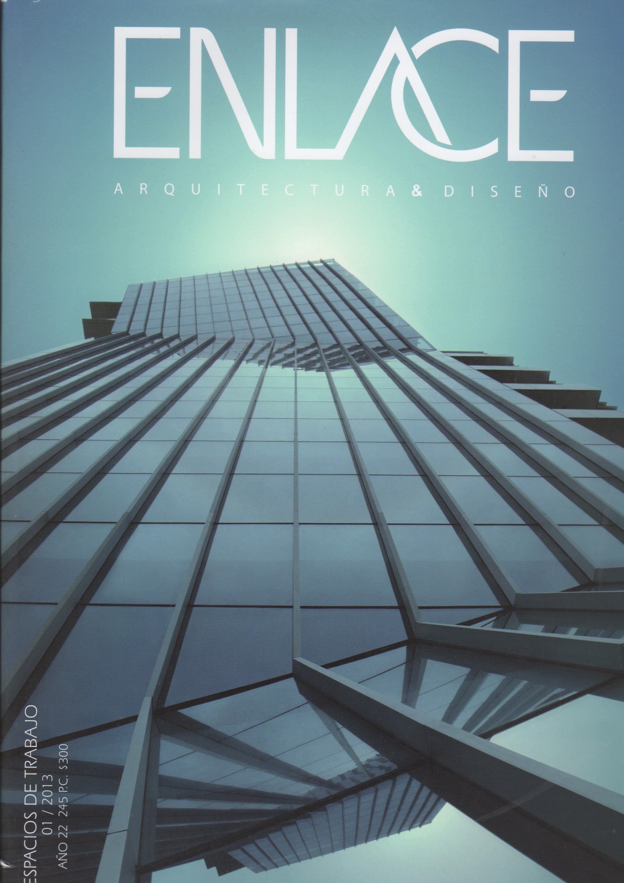 Revista Enlace  / Espacios de Trabajo / 2013 / Pag. 168-179