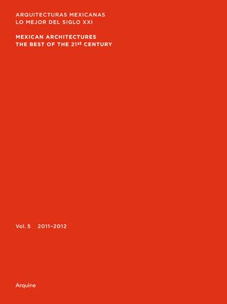 Arquitecturas Mexicanas lo mejor del siglo XXI vol. 5 / Arquine/ pag. 246-249