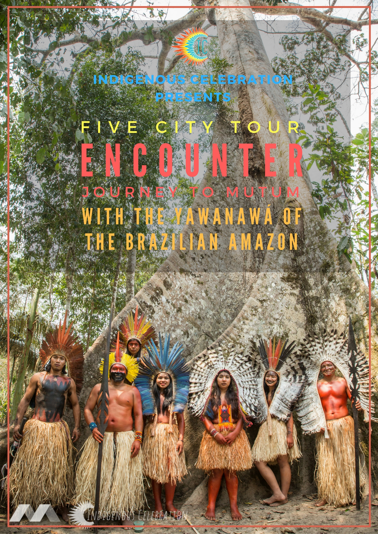 Visit www.ICtickets.org to see the Yawanawa in person Fall 2016