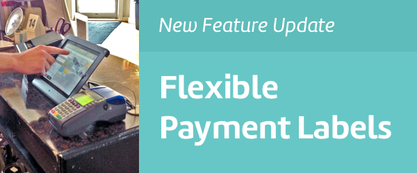 Manage Payment Labels for Flexible Checkout with Change.
