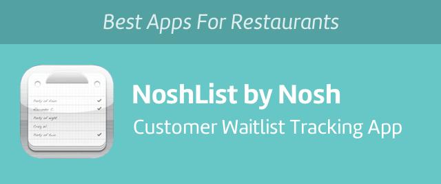 NoshList by Nosh, iPad app for waitlist management.