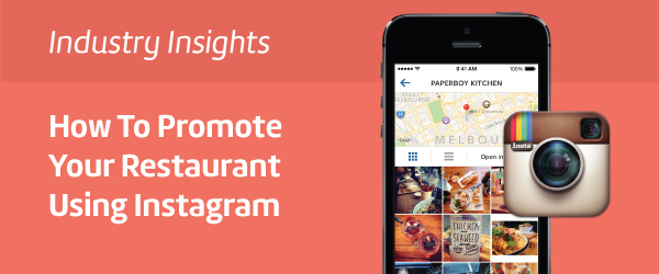 HowToPromoteYourRestaurantUsingInstagram
