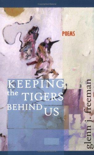 Keeping-the-Tigers-Behind-Us.jpeg