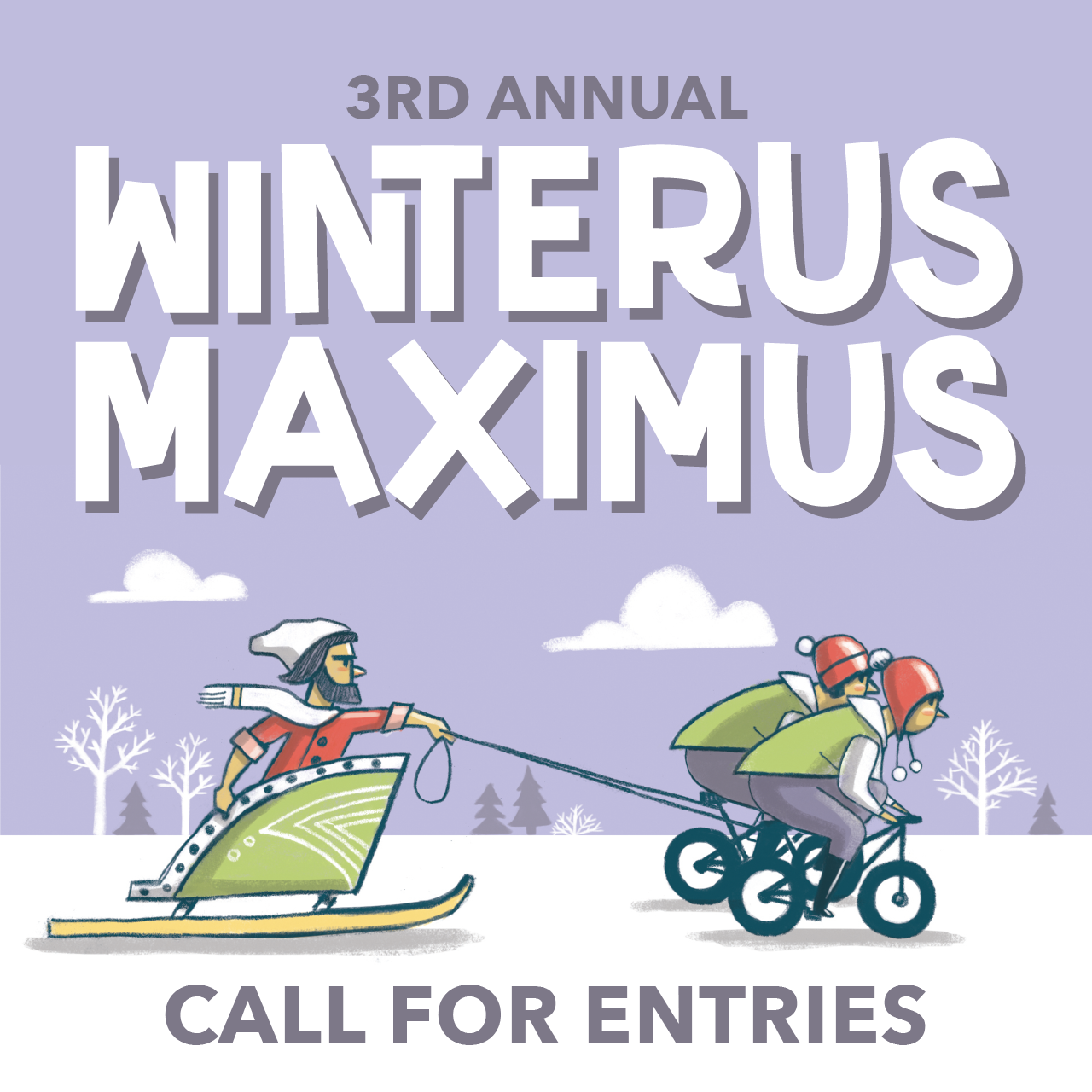Winterus Maximus Returns! - As part of the Flying Canoë Volant Festival, We're hosting the 3rd annual Winterus Maximus! Find out more and register your team here.