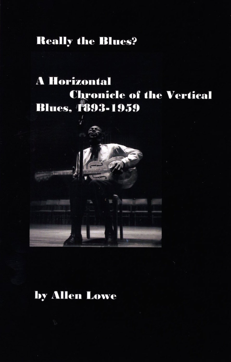 Really the Blues? A Horizontal Chronicle of the Vertical Blues 1893-1959