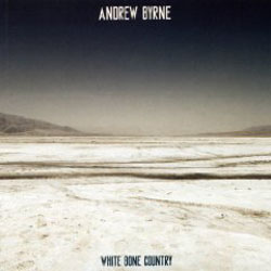 WHITE BONE COUNTRY   (NEW WORLD RECORDS)  features Byrne's music for piano and metal percussion. The central work  Tracks  presents the solo piano in its most 'normal' sound while the opening piece  White Bone Country  towards reduced sound-reveries in processed piano and small metal percussion, and  Mirages  into pure sonic fantasies made from sampled sounds of prepared piano.   BUY