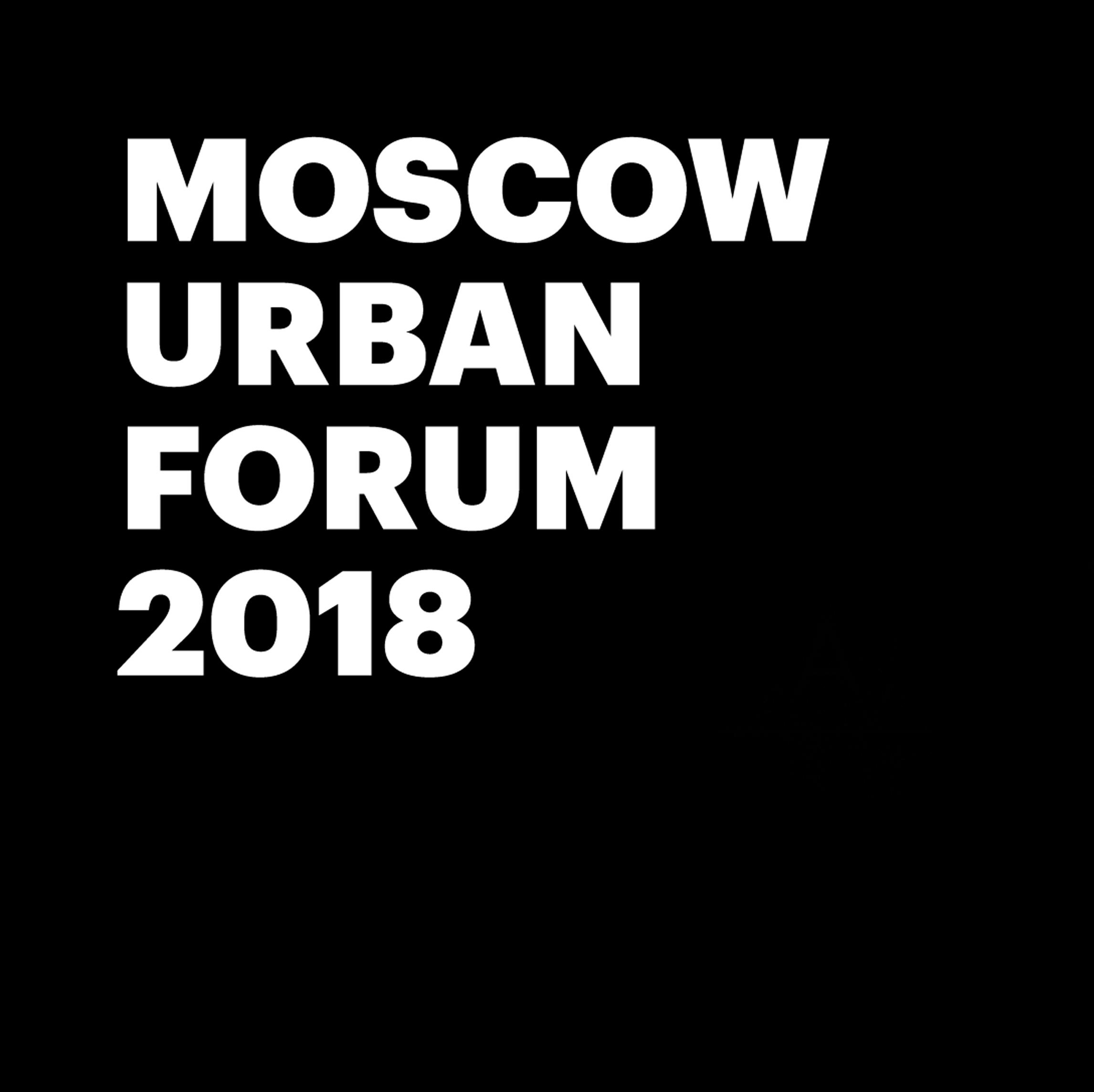 MOSCOW URBAN FORUM / 2018