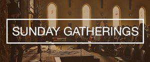 sunday-gatherings-thumbnail.png