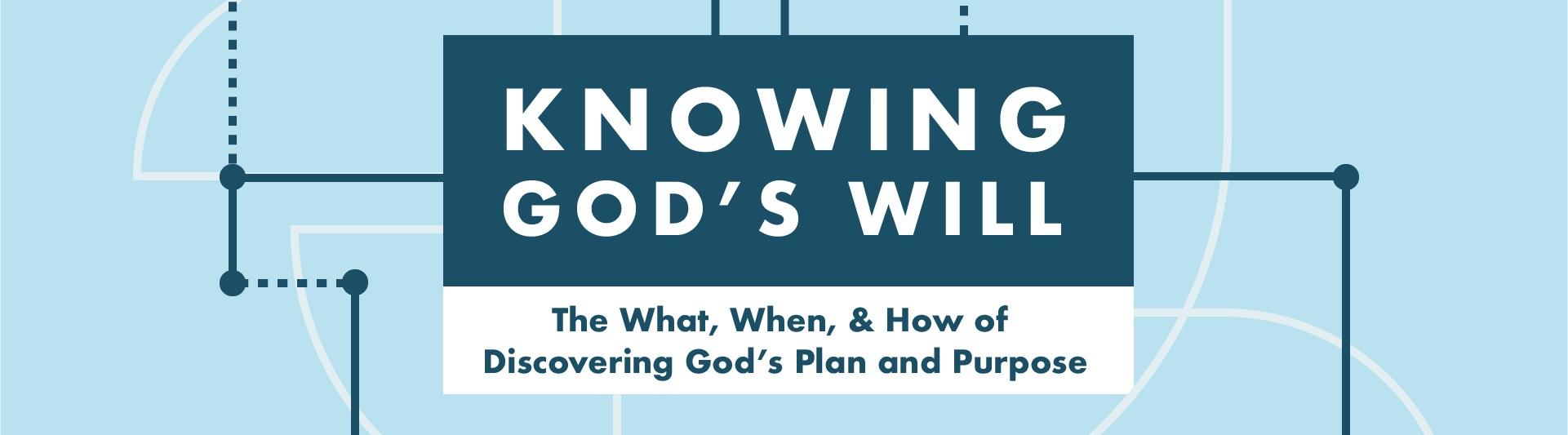 knowing-gods-will.jpg